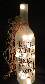 """The Best wine..."" Lighted Bottle"