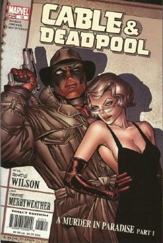 Cable & Deadpool #13 - Near Mint