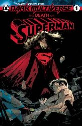 Tales From The Dark MultiverseDeath Of Superman #1