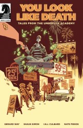 You Look Like Death: Tales Umbrella Academy #1