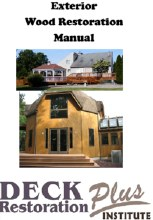 Deck Restoration,  Exterior Wood Restoration Manual