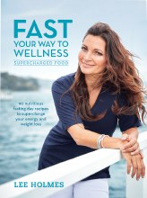 BOOK -Fast Your Way to Wellness by Lee Holmes