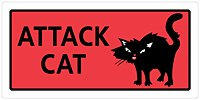 Attack Cat 5x10 Plastic Sign