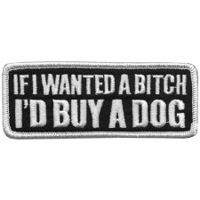 If I Wanted a Bitch Patch