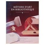 Metiers D'Art En Bibliotheque