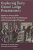 Exploring Early GL Freemasonry