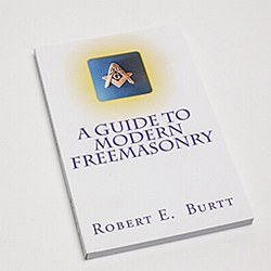 A Guide to Modern Freemasonry