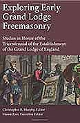 Exploring Early GL Freemasonry