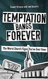 Temptation Bangs Forever