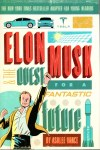 Elon Musk and the Quest