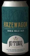 10 Torr Hazewagon Ipa