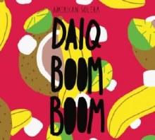 American Solera Daiq Boom Boom