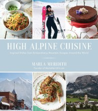 High Alpine Cuisine Cook Book