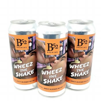 B 52 Brewing Co: Wheez The Shake 16oz Can
