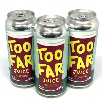 Fair State: Too Far Juice 16oz Can