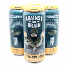 Against The Grain: Citra Ass Down 4 Pack Cans