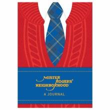 Mister Rogers Neighborhood: A Journal