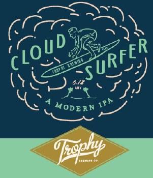 Trophy Brewing - Cloud Surfer