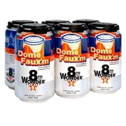 8th Wonder Dome Faux'm 6 pack