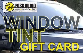 WINDOW TINT GIFT CARD