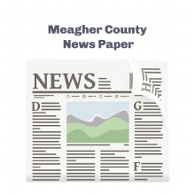 News Paper - Meagher Co News