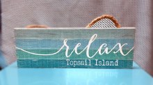Relax Topsail Island NC Hanging sign