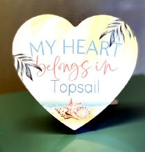 My heart belongs to Topsail wood heart shaped sign