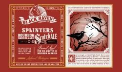 Black Raven Splinters 22oz
