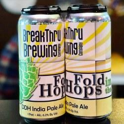 Breakthru Fold In The Hops
