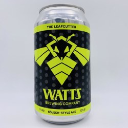 Watts Leafcutter Kolsch