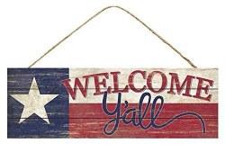HEY Y' YALL SIGN W/ TEXAS FLAG