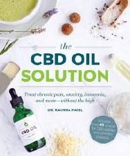 The CBD Solution by Dr. Rachna Patel