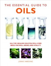 The Essential Guide to Oils, by Jennie Harding