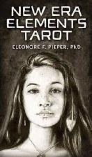 New Era Elements Tarot Cards, by Eleonore Pieper PhD