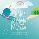 Elly Lu Norman's Hawaiian Vacation