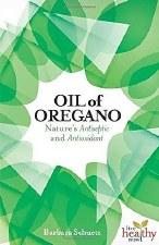 Oil of Oregano, by Barbara Schuetz