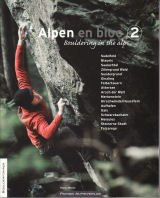 Alpen En Bloc: Vol 2 Bouldering in the Alps