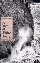 A Dream of White Horses