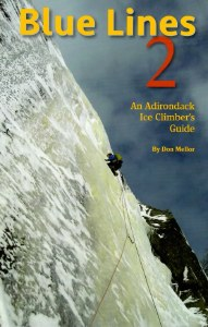Blue Lines 2: An Adirondack Ice Climber's Guide