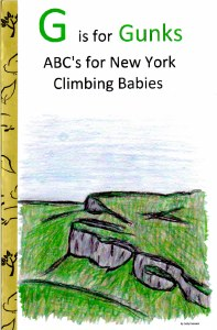 G is for Gunks: ABC's for New York Climbing Babies