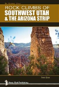 Rock Climbs of Southwest Utah & The Arizona Strip