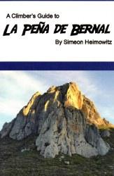 A Climber's Guide to La Pena de Bernal