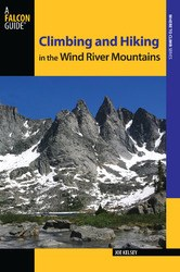 Climbing and Hiking the WInd River Range 3rd Edition