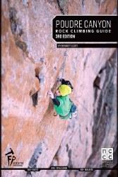 Poudre Canyon Rock Climbing 3rd Edition