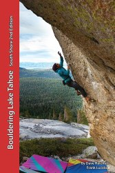 Bouldering Lake Tahoe-South Shore 2nd Edition