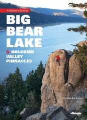 A Climber's Guide to Big Bear Lake and Holcomb Valley Pinnacles