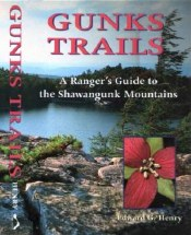 Gunks Trails: A Ranger's Guide to the Shawangunk Mountains