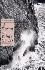 A Dream of White Horses