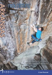 Rock Climbing Arkansas 2nd Edition