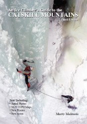 An Ice Climber's Guide to the Catskill Mountains 3rd Edition